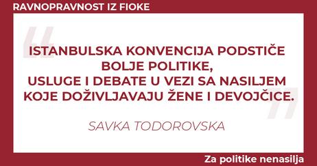Savka Todorovska Istanbulska konvencija podstice